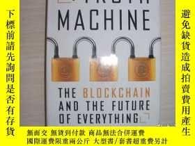 二手書博民逛書店THE罕見TRUTH MACHINE:The Blockchain And The Future Of Every