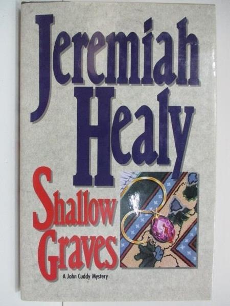 【書寶二手書T5/原文小說_A2P】Shallow Graves_Jeremiah Healy