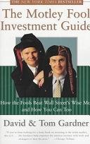 二手書The Motley Fool Investment Guide: How the Fool Beats Wall Street s Wise Men and how You Can Too R2Y 0684827034