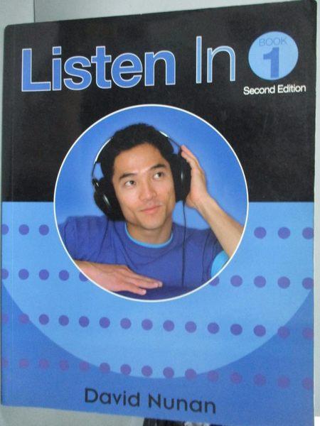 【書寶二手書T9/語言學習_ZBO】Listen in-Student Book 1_David Nunan_附光碟
