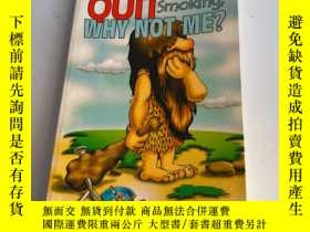 二手書博民逛書店If罕見A Caveman Can Quit Smoking, Why Not Me?Y26171 Hughe