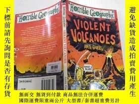 二手書博民逛書店Violent罕見Volcanoes (Horrible Geography)猛烈的火山(可怕的地理)Y212