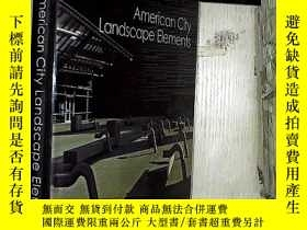 全新書博民逛書店AMERIICANCITY LANDSCAPE ELEMENTS
