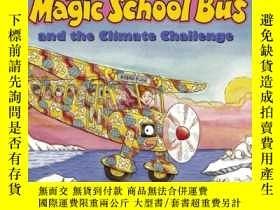 二手書博民逛書店The罕見Magic School Bus and the Climate Challenge 神奇校車之氣候大挑
