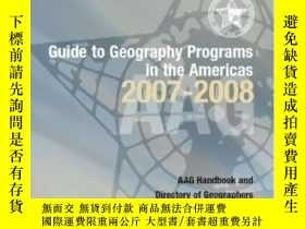 二手書博民逛書店Guide罕見To Geography Programs In The Americas 2007-2008 (g