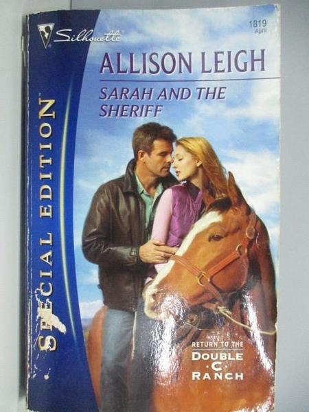 【書寶二手書T2/原文小說_AEA】Sarah and the Sheriff_Allison Leigh