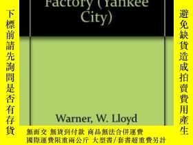 二手書博民逛書店The罕見Social System Of A Modern FactoryY364682 W. Lloyd;