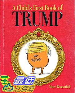 [106美國直購] 2017美國暢銷兒童書 A Child s First Book of Trump Hardcover