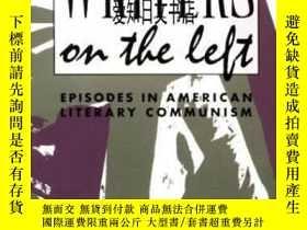 二手書博民逛書店【罕見】Writers On The Left 1992年出版Y