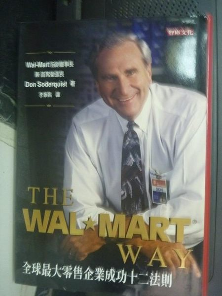 【書寶二手書T9/財經企管_QIE】The Wal-Mart Way:全球最大零售企業成功12法則_李振昌