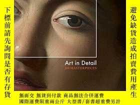 二手書博民逛書店Art罕見in Detail,藝術細節:100件曠世傑作Y192