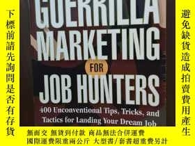 二手書博民逛書店Guerrilla罕見Marketing for Job Hun