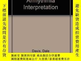 二手書博民逛書店How罕見to Quickly and Accurately Master Arrhythmia Interpre