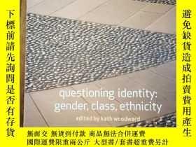 二手書博民逛書店Questioning罕見Identity (Understan