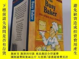 二手書博民逛書店busy罕見baker and other silly stories 忙碌的面包師和其他愚蠢的故事Y200