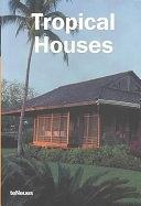 二手書博民逛書店 《Tropical Houses》 R2Y ISBN:3823845446│teNeues