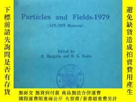 二手書博民逛書店particles罕見and fields-1979(APS D