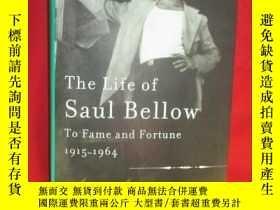 二手書博民逛書店The罕見Life of Saul Bellow: To Fam