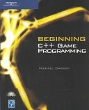 二手書博民逛書店 《Beginning C++ Game Programming》 R2Y ISBN:1592002056│Elsevier