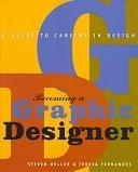 二手書博民逛書店 《Becoming a Graphic Designer: A Guide to Careers in Design》 R2Y ISBN:0471292990│Wiley