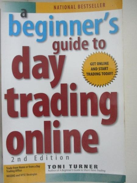 【書寶二手書T1/投資_D3K】A Beginner's Guide to Day Trading Online_Turner, Toni