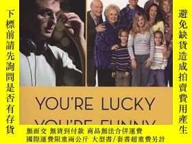 二手書博民逛書店You re罕見Lucky You re FunnyY256260 Phil Rosenthal Viking