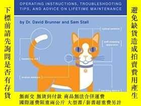 二手書博民逛書店The罕見Cat Owner s ManualY255562 Dr. David Brunner Quirk