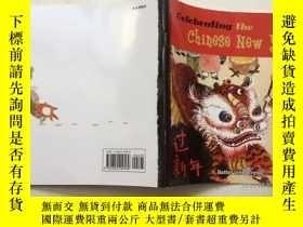 二手書博民逛書店Celebrating罕見the Chinese New Yea