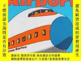 二手書博民逛書店英文原版罕見兒童繪本 Airport By Byron Bart