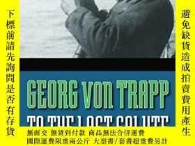 二手書博民逛書店To罕見The Last SaluteY256260 Georg Von Trapp Bison Books