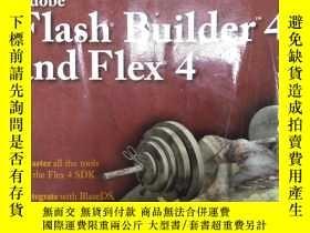 二手書博民逛書店罕見!Flash Builder 4 and Flex 4 Bi