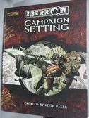 【書寶二手書T6/電玩攻略_XEF】Eberron : campaign setting_Baker, Keith