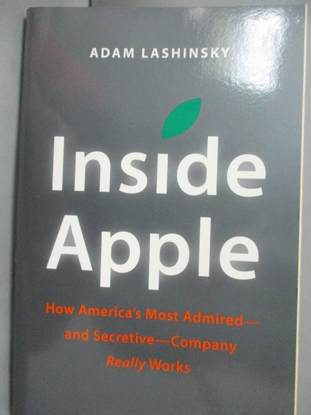 【書寶二手書T4/原文書_ZKB】Inside Apple: How America's Most Admired an