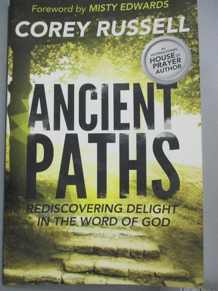 【書寶二手書T4/宗教_EBC】Ancient Paths: Rediscovering Delight in the