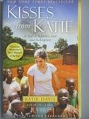 【書寶二手書T3/原文書_MAY】Kisses from Katie-A Story of Relentless Lov