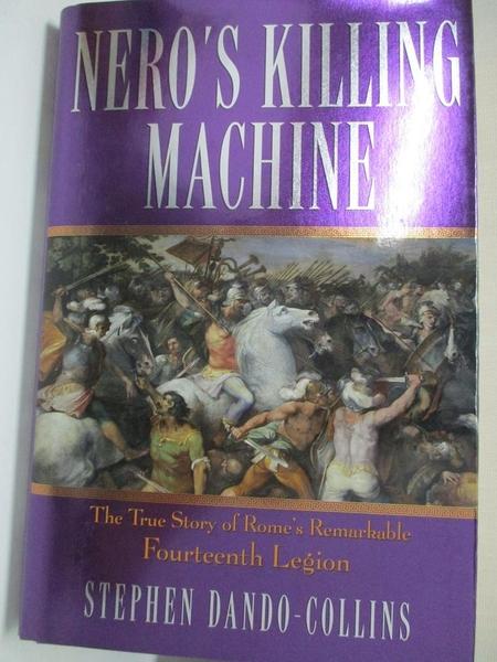 【書寶二手書T1/歷史_KOE】Nero's Killing Machine: The True Story of Rome's…