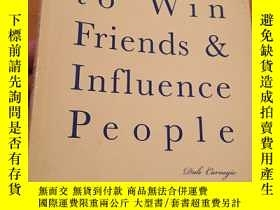 二手書博民逛書店How罕見to Win Friends & Influence Influence PeopleY14581