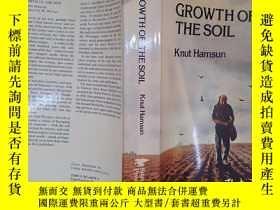 二手書博民逛書店GROWTH罕見OF THE SOIL(詳見圖)Y6583 Knut Hamsun 詳見圖 出版1979