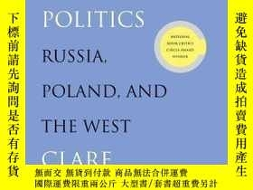 二手書博民逛書店Lyric罕見Poetry And Modern PoliticsY362136 Clare Cavanagh