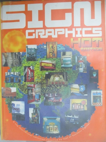 【書寶二手書T1/設計_J8S】Sign graphics hot edition : a new international collection…