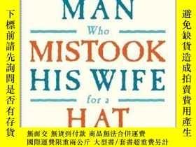二手書博民逛書店英文原版罕見錯把妻子當帽子 神經學 暢銷認知經典 The Man