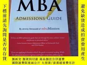 二手書博民逛書店The罕見Complete Start-To-Finish MBA Admissions GuideY1607