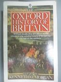 【書寶二手書T6/語言學習_ODF】The Oxford History of Britain_Morgan