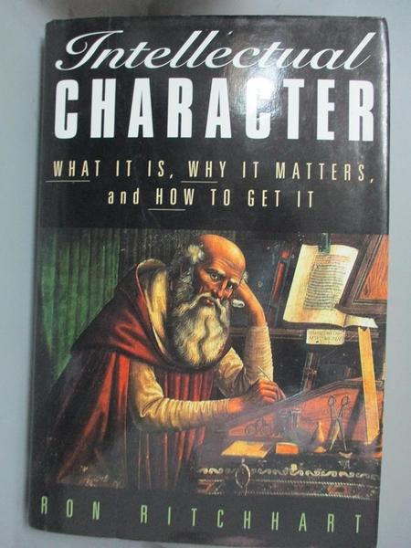 【書寶二手書T1/大學社科_YCR】Intellectual Character-What It Is, Why..._Ritchhart