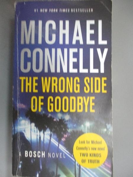 【書寶二手書T8/原文小說_HHH】The Wrong Side of Goodbye_Connelly, Michael