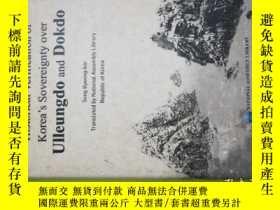 二手書博民逛書店Historical罕見Verification of Korea s Sovereignty Over Ulle