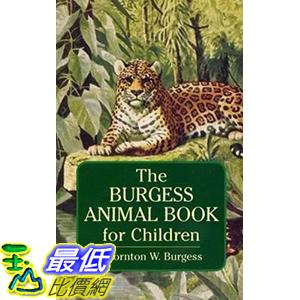 [106美國直購] 2017美國暢銷兒童書 The Burgess Animal Book for Children (Dover Children s Classics) Paperback
