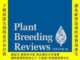 二手書博民逛書店Plant罕見Breeding Reviews, Volume 38Y410016 Jules Janick