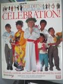 【書寶二手書T7/原文書_XAQ】Celebration!_Anabel Kindersley, Barnabas Ki