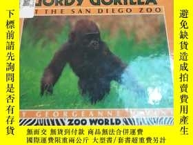 二手書博民逛書店raising罕見gordy gorilla at the sa